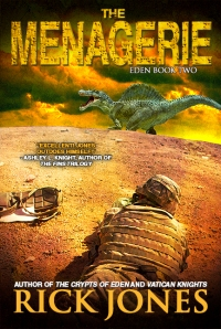 The Menagerie, book 2 of the Eden Saga by Rick Jones